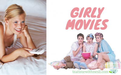 Girly Movies I Watch – Top Chick Flicks Romcoms