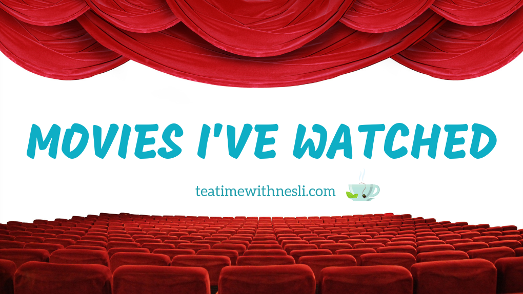 Movies I watched, list, tea time with nesli
