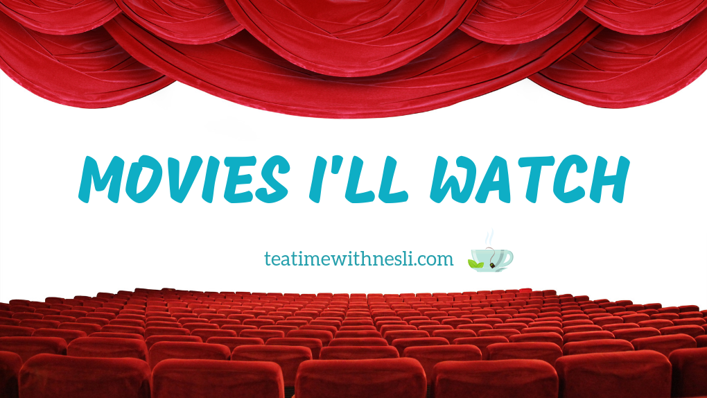 Movies I'll Watch List